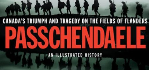 Passchendaele: Canada's Triumph and Tragedy on the Fields of Flanders